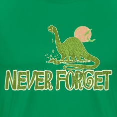 Never Forget Dino