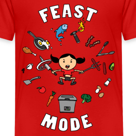 Design ~ Feast Mode (Toddler)