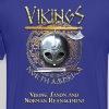 Vikings North America T-Shirt - Small Tagline Front/Logo Back - Men's Premium T-Shirt