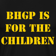 Design ~ BHGP IS FOR THE CHILDREN - Black
