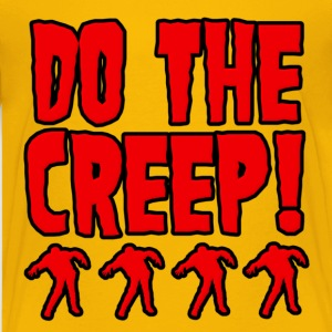 Do The Creep Kids' Shirts - Kids' Premium T-Shirt