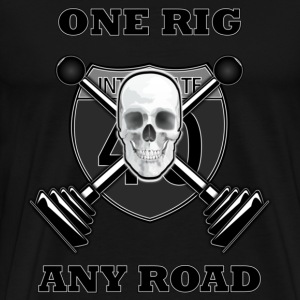 One Rig Any Road T-Shirts - Men's Premium T-Shirt