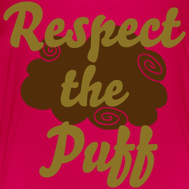 Respect the Puff