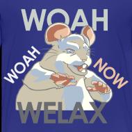 Design ~ DALE Woah Woah Now Welax! - Youth