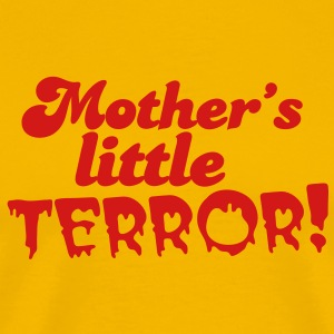mother's little terror! with blood dripping font T-Shirts - Men's Premium T-Shirt