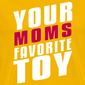 Your Moms Favorite Toy T-Shirts - Men's Premium T-Shirt