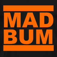 Design ~ Mad Bum Black Shirt