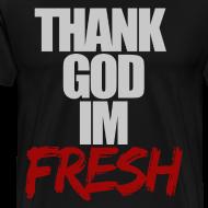 Design ~ Thank God I'm Fresh