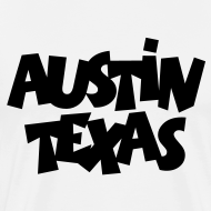 Design ~ Austin Texas Plus Size Men's T-Shirt