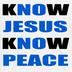 knowjesusknowpeace T-Shirts