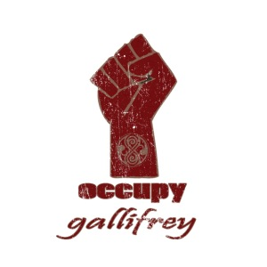 Occupy Gallifrey - Doctor Who | Robot Plunger