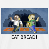 Design ~ EAT BREAD! - White Heavy Weight