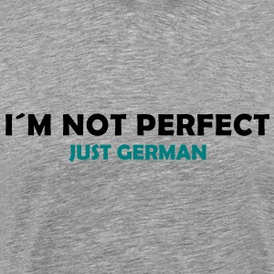 I´m not perfect - just german T-Shirts - Men's Premium T-Shirt