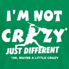 I'm Not Crazy, Lacrosse Goalie T-Shirts