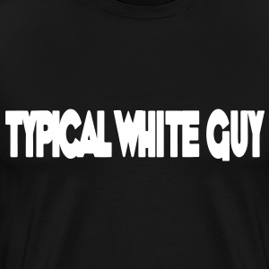 Typical White Guy HD VECTOR T-Shirts - Men's Premium T-Shirt