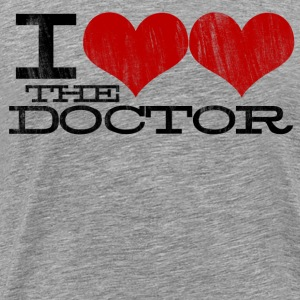 I (HEART HEART) the Doctor (Black Text) T-Shirts - Men's Premium T-Shirt