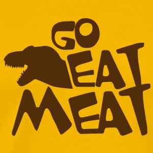 GO EAT MEAT anti-vegetarian tyrannosaurus rex T-Shirts - Men's Premium T-Shirt