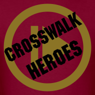 Design ~ Play Crosswalk Heroes Male Tee