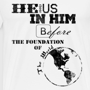 He Chose Us - Men's Premium T-Shirt