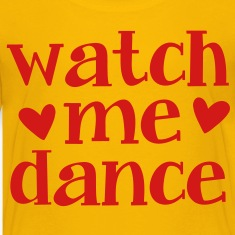 WATCH ME DANCE  Kids' Shirts