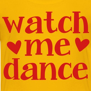 WATCH ME DANCE  Kids' Shirts - Kids' Premium T-Shirt