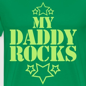 MY DADDY ROCKS with cute little stars T-Shirts - Men's Premium T-Shirt