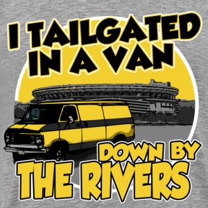 I tailgated In A Van Down By The Rivers T-Shirts - Men's Premium T-Shirt