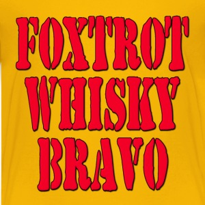 FWB Foxtrot Whisky Bravo / Friends With Benefits Kids' Shirts - Kids' Premium T-Shirt