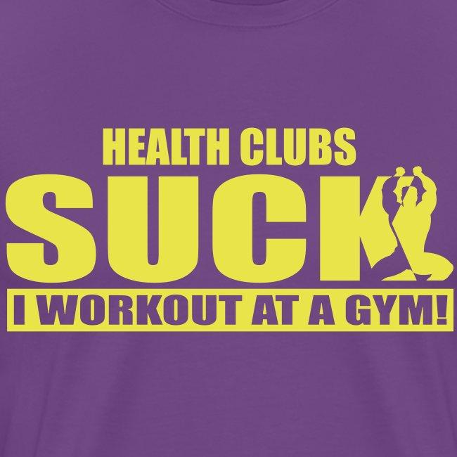Health Clubs Suck