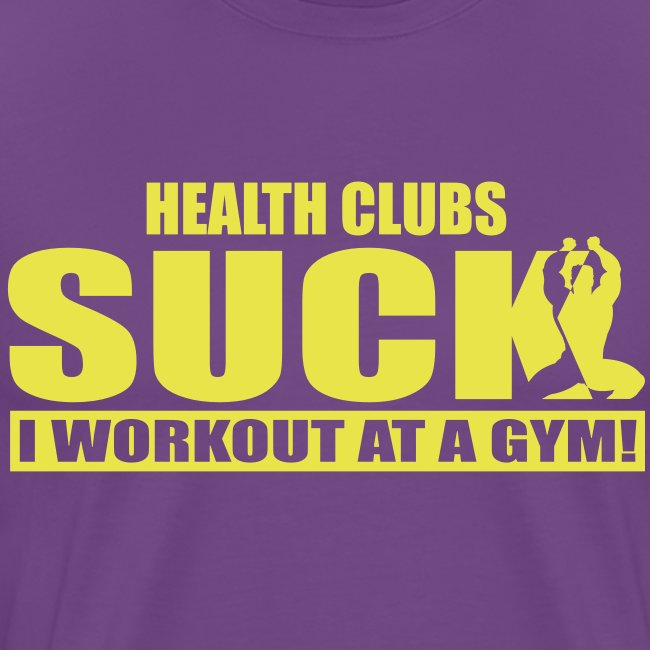 Health Clubs Suck