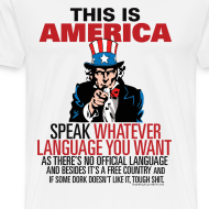 Design ~ This is America- Speak Whatever Language You Want!