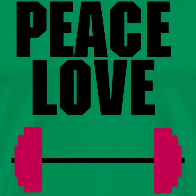 peace love barbell