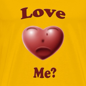 Love Me? - Men's Premium T-Shirt