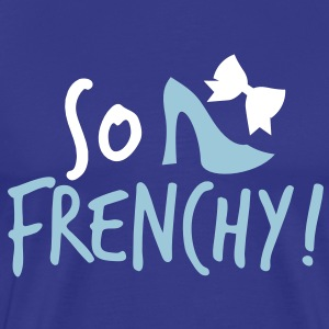 So Frenchy! with a shoe and a bow T-Shirts - Men's Premium T-Shirt