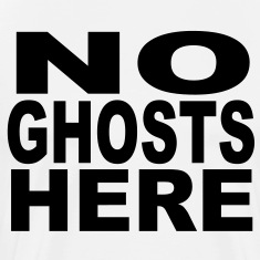 No Ghosts Here T-Shirts