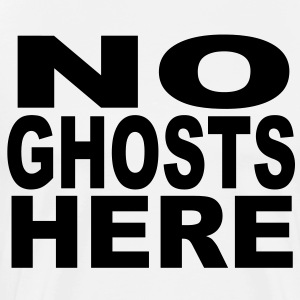 No Ghosts Here T-Shirts - Men's Premium T-Shirt