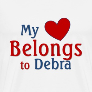Heart belongs to Debra - Men's Premium T-Shirt