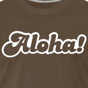 aloha! Hello from Hawaii! T-Shirts - Men's Premium T-Shirt