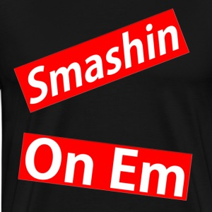 SMASHIN ON EM T-Shirts - Men's Premium T-Shirt