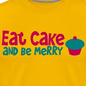 EAT CAKE AND BE MERRY cupcake birthday design T-Shirts - Men's Premium T-Shirt