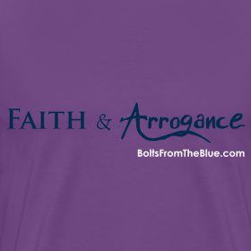 Design ~ Faith and Arrogance