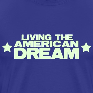 LIVING THE AMERICAN DREAM stars T-Shirts - Men's Premium T-Shirt