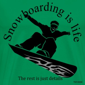 Snowboarding is life, the rest is just details T-Shirts - Men's Premium T-Shirt