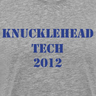Design ~ KnuckleHead Tech Men's Tee