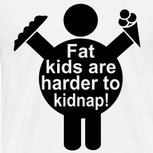Fat Kids are harder to kidnap! Vector Design T-Shirts - Men's Premium T-Shirt