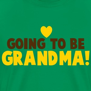 GOING TO BE GRANDMA grandmother shirt T-Shirts - Men's Premium T-Shirt