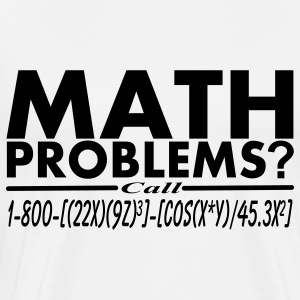 Math Problems? Call Hotline Vector Design T-Shirts - Men's Premium T-Shirt