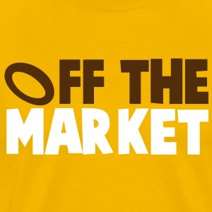 OFF THE MARKET wedding present for the BRIDE or GROOM T-Shirts - Men's Premium T-Shirt