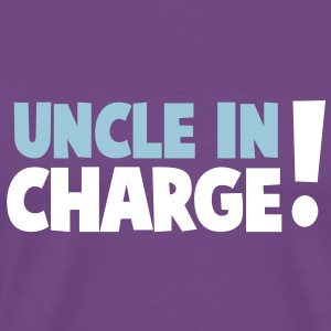 UNCLE IN CHARGE! T-Shirts - Men's Premium T-Shirt