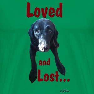 Loved and Lost... - Men's Premium T-Shirt